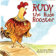 Rudy The Rude Rooster Big Book