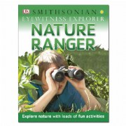Smithsonian Eyewitness Explorer Nature Ranger (Paperback)