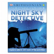 Smithsonian Eyewitness Explorer Night Sky Detective (Paperback)