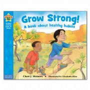 Grow Strong! A Book about Healthy Habits - Paperback