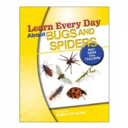 Learn Every Day™ About Bugs and Spiders - Paperback