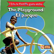 I Like To Visit The Playground - Bilingual (Paperback)