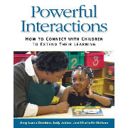 Powerful Interactions - How to connect with Children to Extend Their Learning