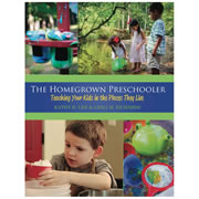 The Homegrown Preschooler (Paperback)