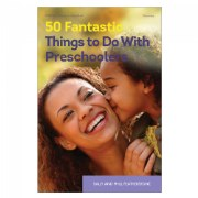 50 Fantastic Things to Do with Preschoolers - Paperback