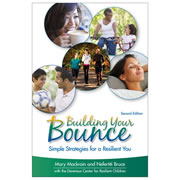 Building Your Bounce: Simple Strategies for a Resilient You, 2nd Edition
