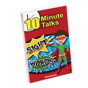 10 Minute Talks: Sight Words to the RESCUE