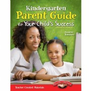 Kindergarten Parent Guide for Your Child's Success