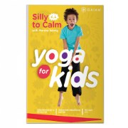 Yoga for Kids DVD - Silly to Calm