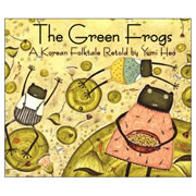 Two Green Frogs: A Korean Folktale - Paperback