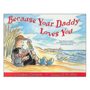 Because Your Daddy Loves You - Paperback