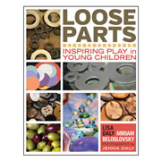Loose Parts: Inspiring Play in Young Children - Paperback