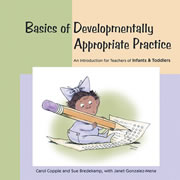 Basics of DAP - An Introduction for Teachers of Infants and Toddlers