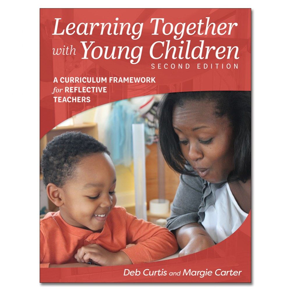 Learning Together With Young Children, Second Edition - Paperback