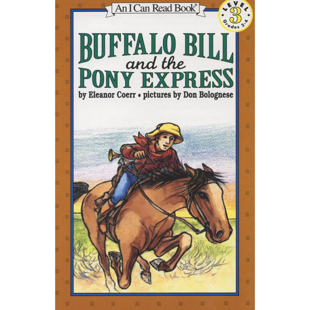 Buffalo Bill and the Pony Express - Paperback