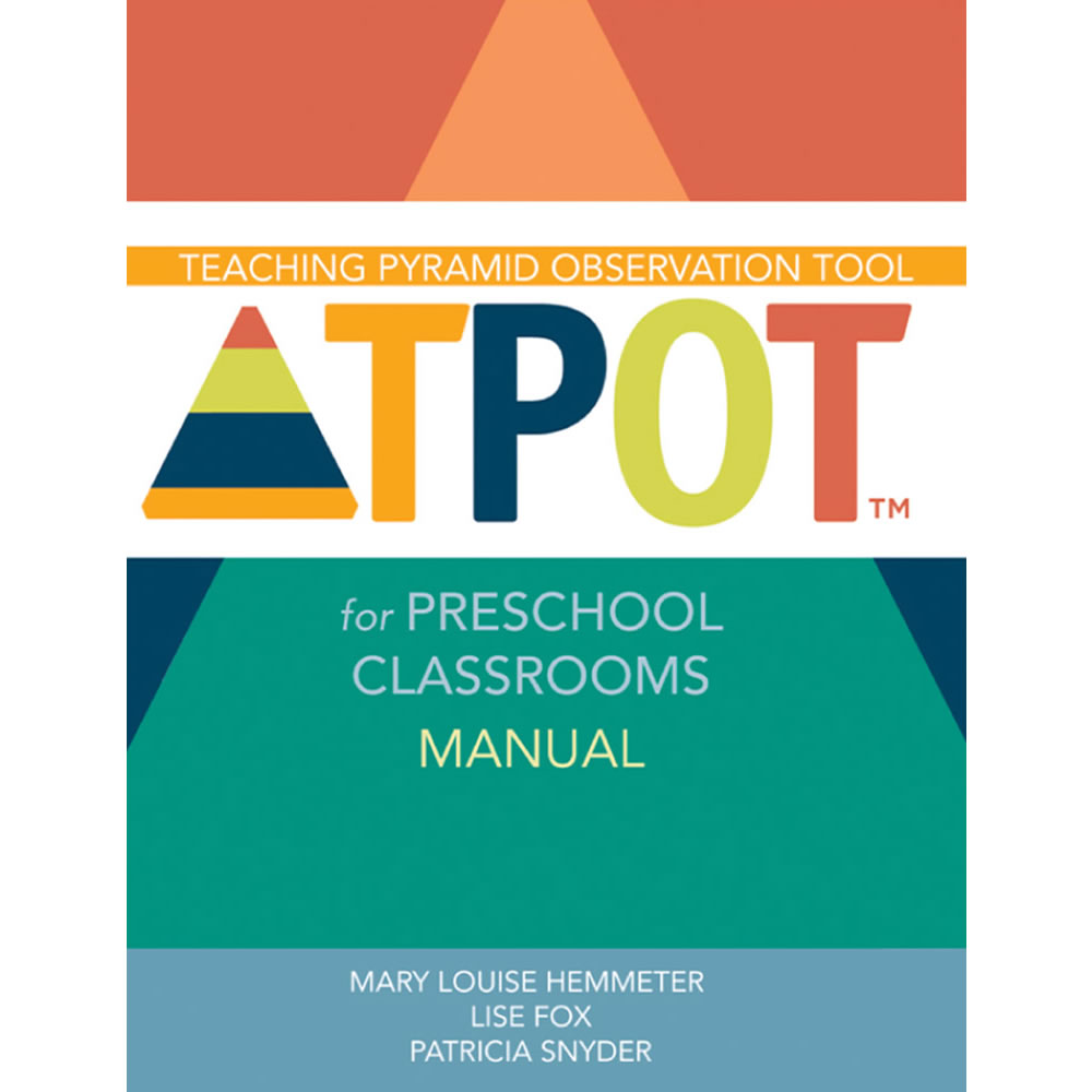 TPOT for Preschool Classrooms Manual, Research Edition - Paperback