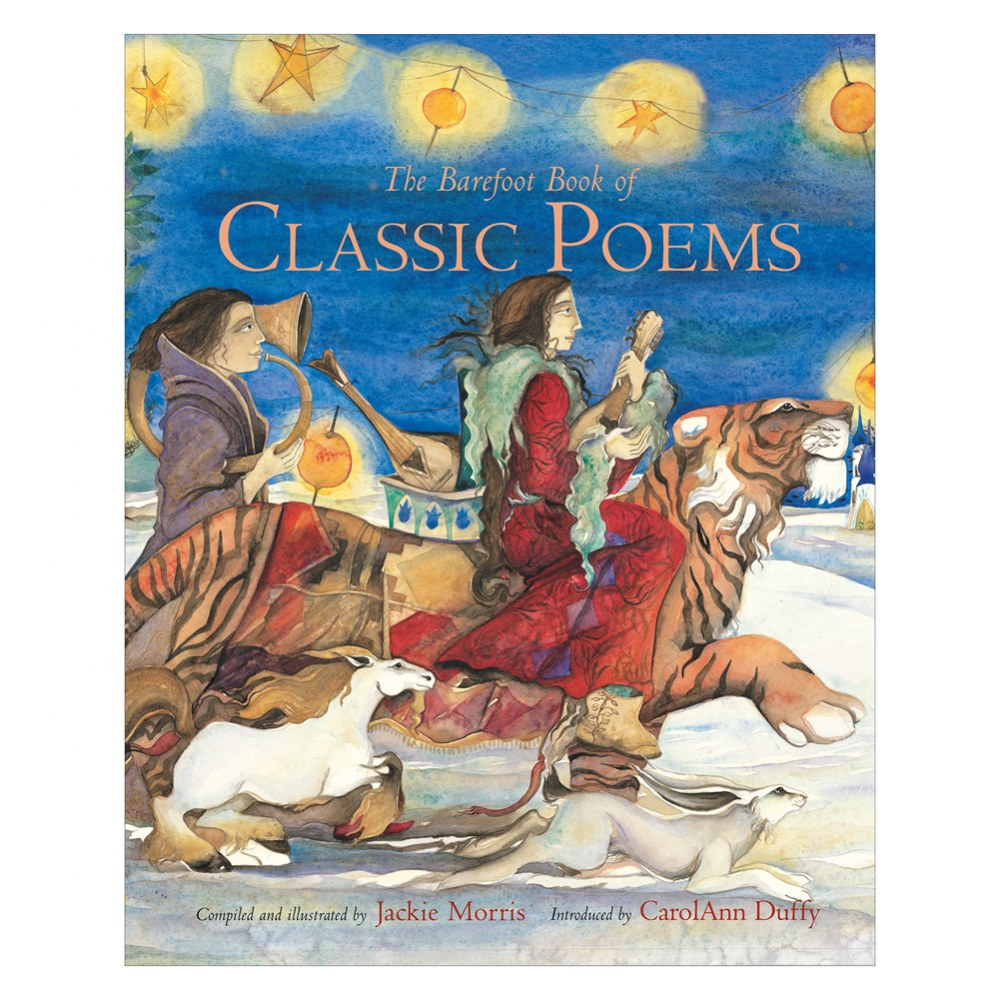 the Barefoot Book of Classic Poems - Hardcover