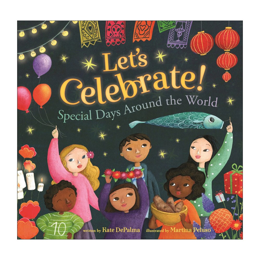 Let's Celebrate! Special Days Around the World - Paperback