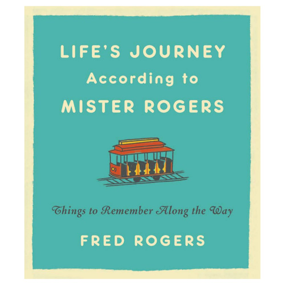 Life's Journey According to Mister Rogers - Hardcover