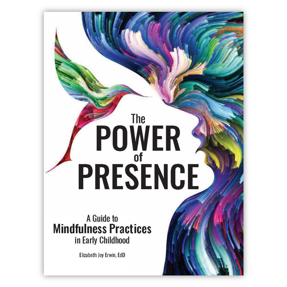 The Power of Presence: A Guide to Mindfulness Practices in Early Childhood