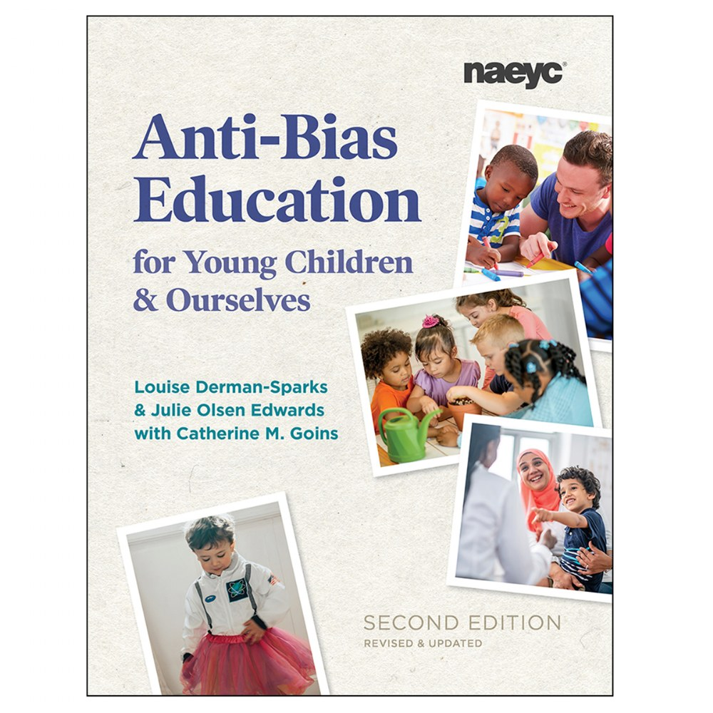 Anti-Bias Education for Young Children and Ourselves, 2nd Edition