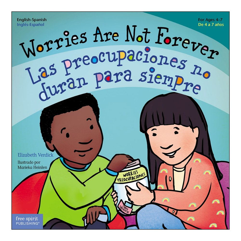 Worries Are Not Forever / Las preocupaciones no duran para siempre - Bilingual Paperback