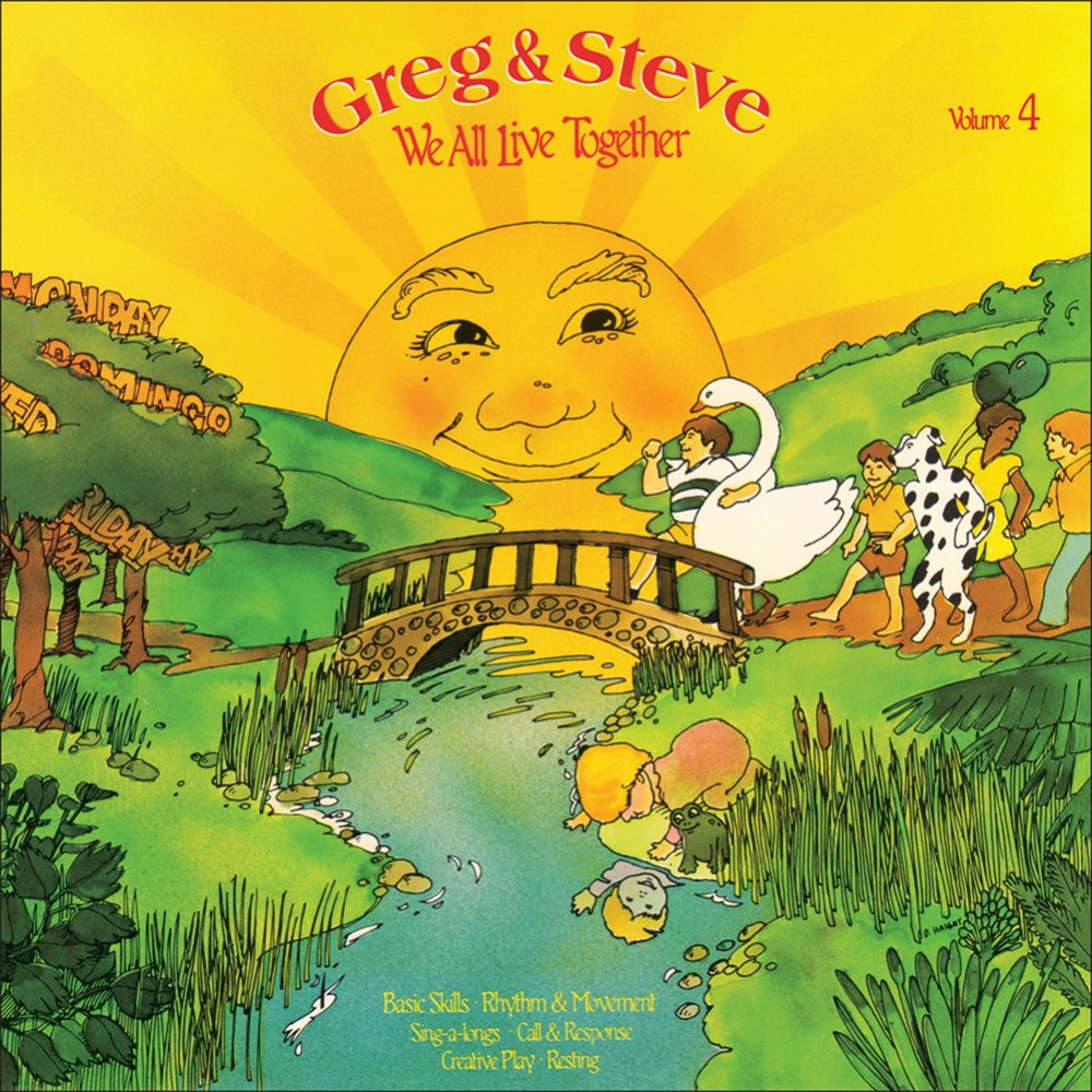 Greg & Steve: We All Live Together