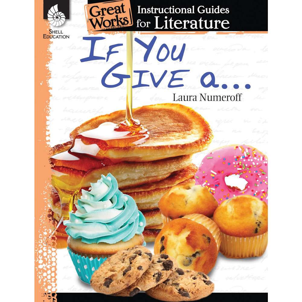 If You Give a... Series Literature Guide