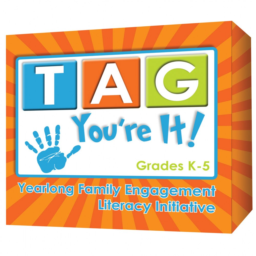 TAG You're It! - Yearlong Parent Engagement Initiative - Grades K - 5