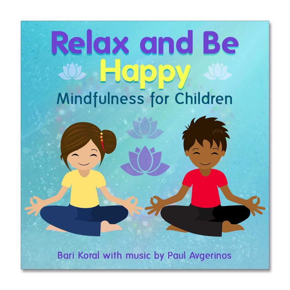 Relax and Be Happy: Mindfulness for Children CD Set - 2 CD Set