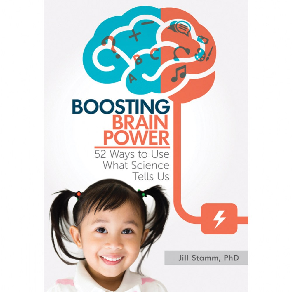 Boosting Brain Power: 52 Ways to Use What Science Tells Us