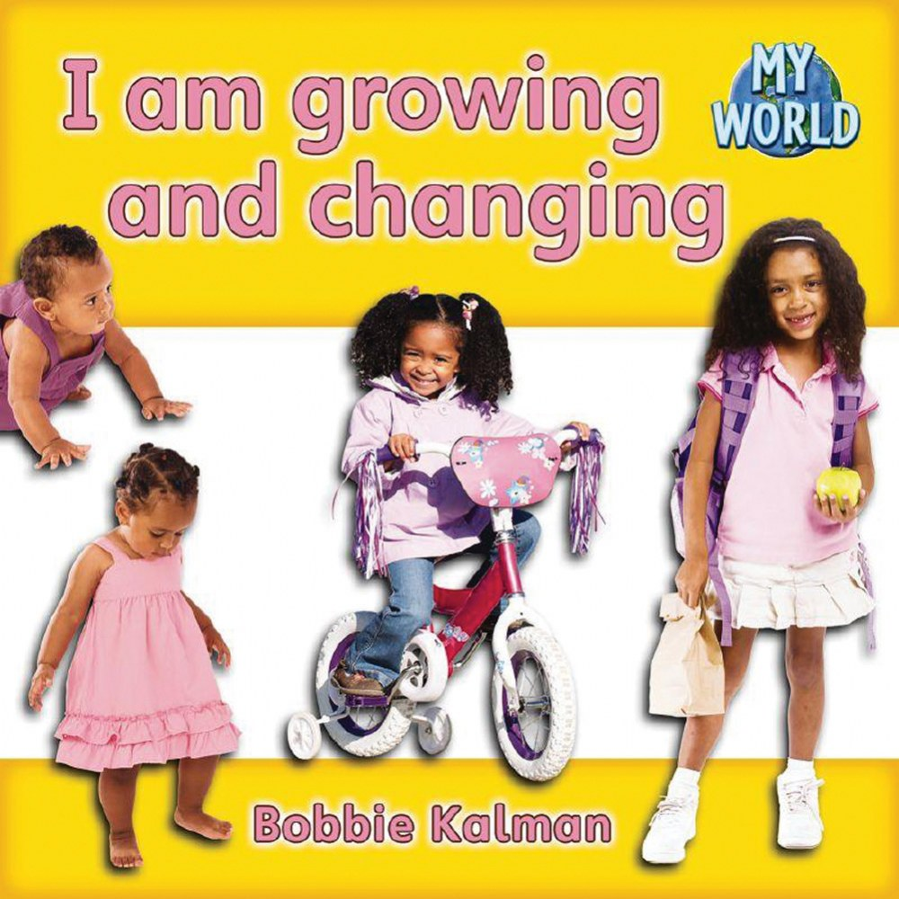 I Am Growing and Changing - Paperback