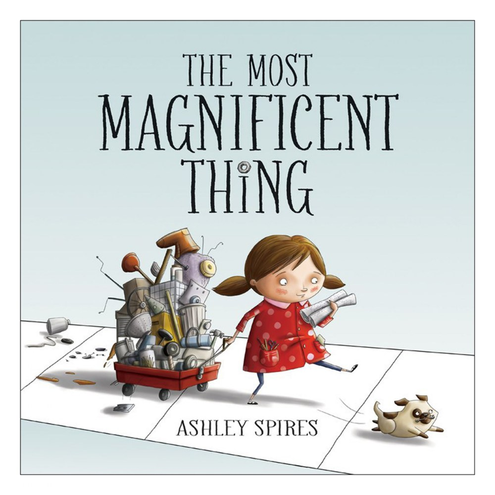 The Most Magnificent Thing - Hardcover