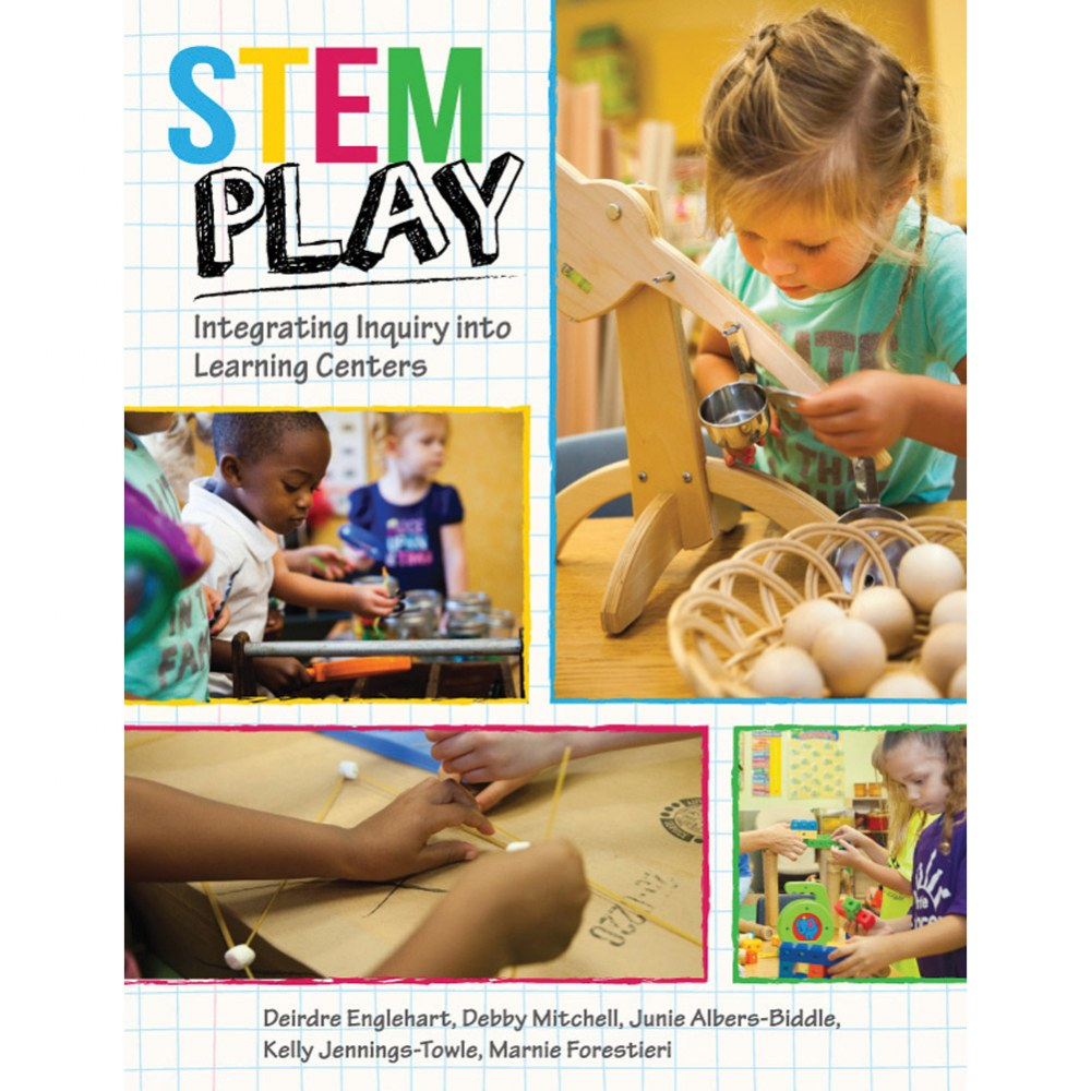 STEM Play: Integrating Inquiry into Learning Centers - Paperback