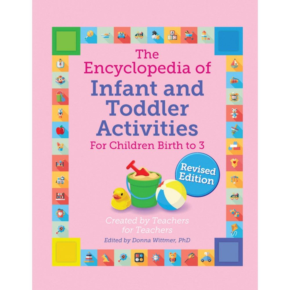 The Encyclopedia of Infant and Toddler Activities, Revised Edition
