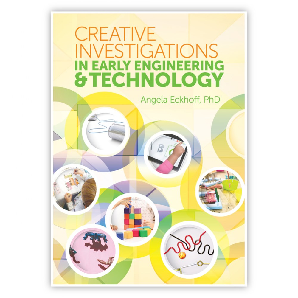 Creative Investigations in Early Engineering® & Technology
