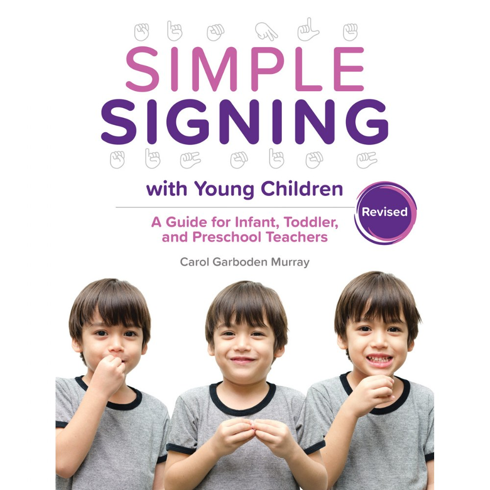 Simple Signing with Young Children, Revised