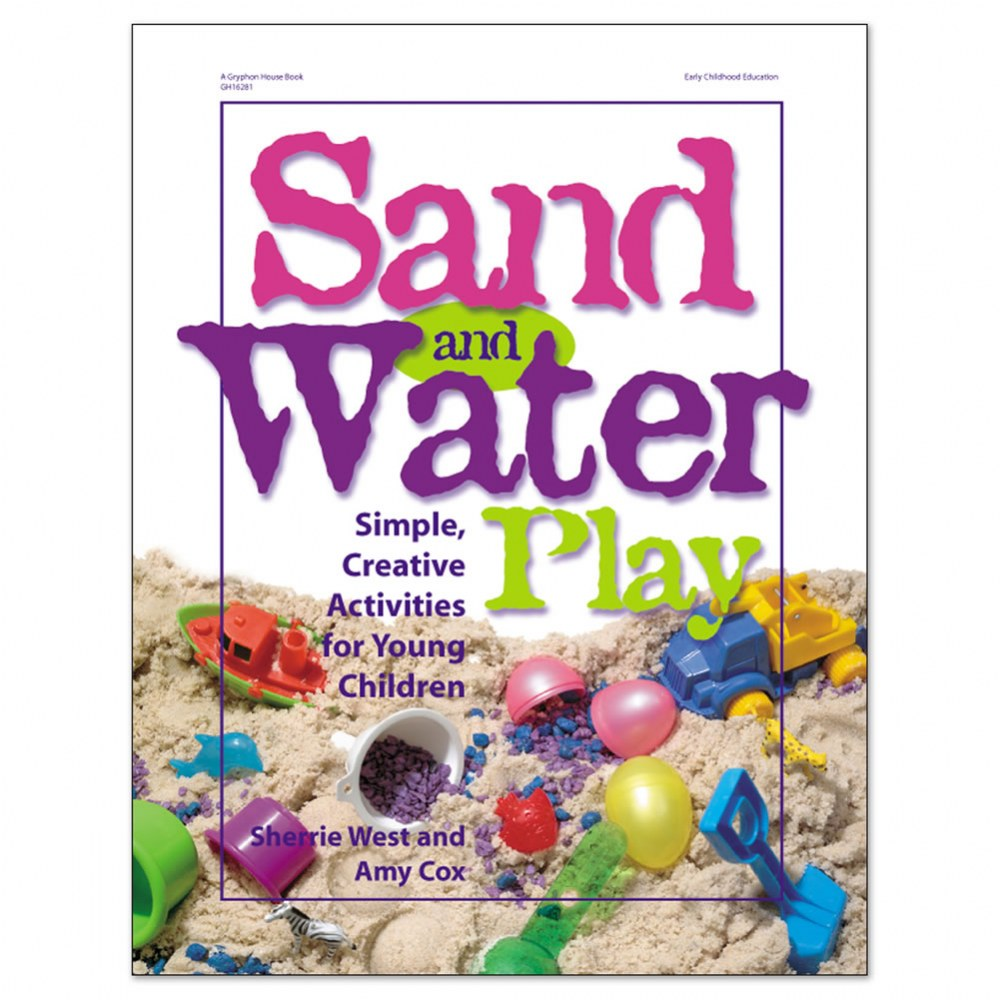 Sand and Water Play Book: Simple, Creative Activities for Young Children