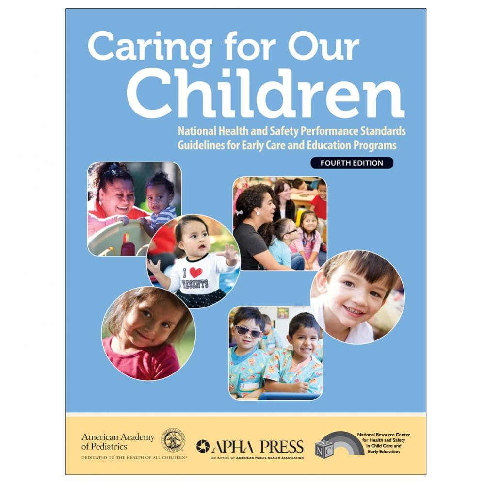 Caring For Our Children, Fourth Edition - Paperback
