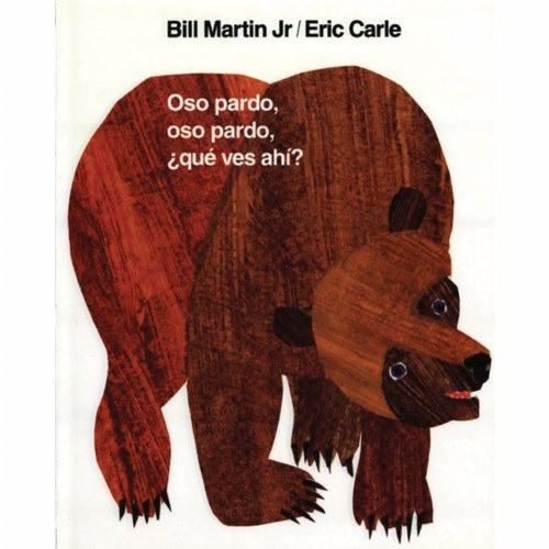brown bear brown bear what do you see spanish board book