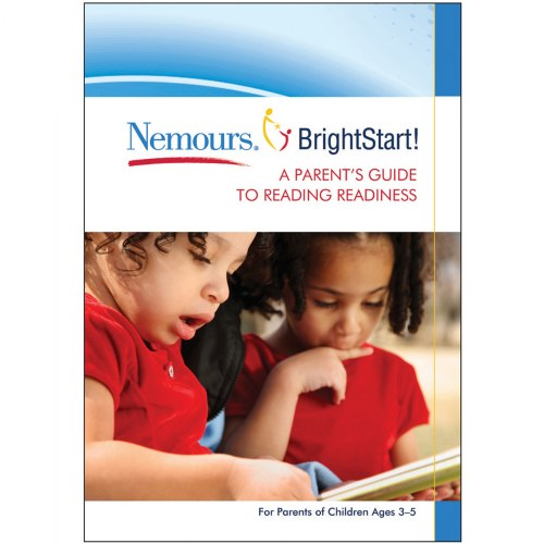 Nemours® BrightStart! A Parent's Guide to Reading Readiness