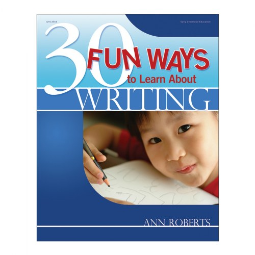 30 Fun Ways to Learn About Writing - Paperback