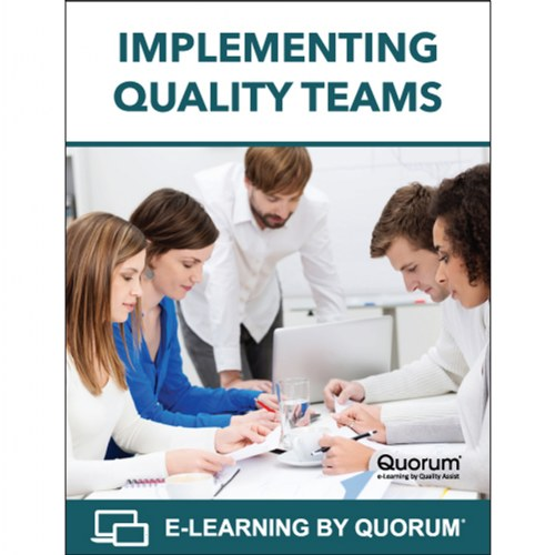 Implementing Quality Teams (Program Leadership Course)