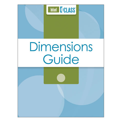 CLASS® Dimensions Guide, Infant