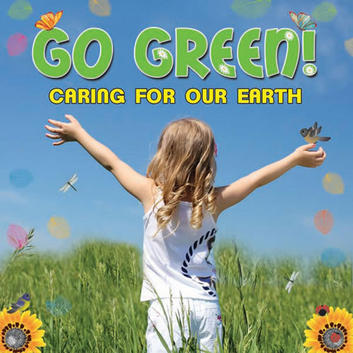 Go Green! Caring For Our Earth CD