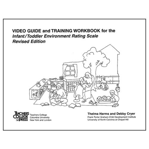 ITERS-R™ Video Guide and Training Workbook