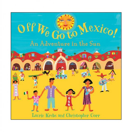 Off We Go to Mexico! - Paperback
