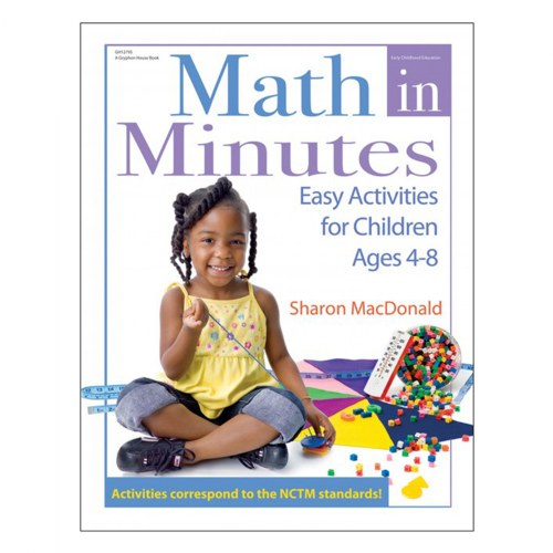 Math in Minutes: Easy Activities for Children Ages 4-8