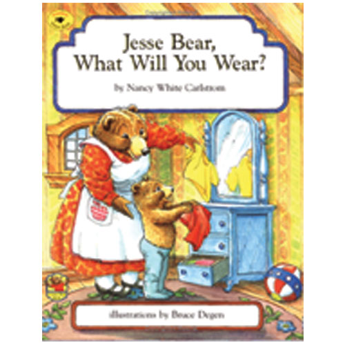 Jesse Bear What Will You Wear? (Paperback)