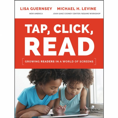 Tap, Click, Read: Growing Readers in a World of Screens - Paperback